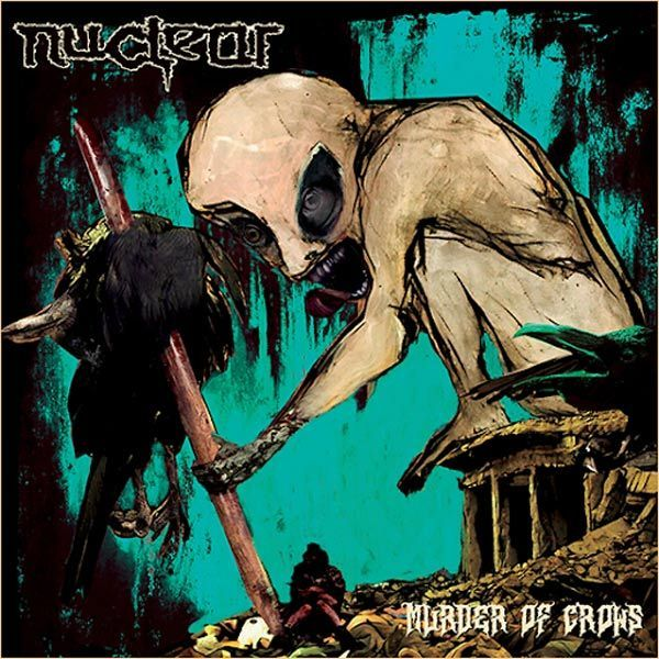 Nuclear – Murder Of Crows (Chile/2020)